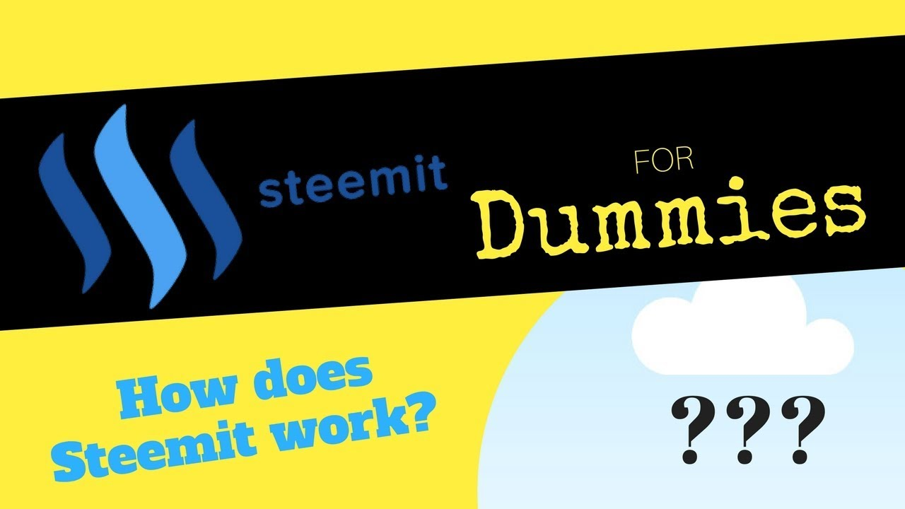 Steemit for Dummies Tutorial