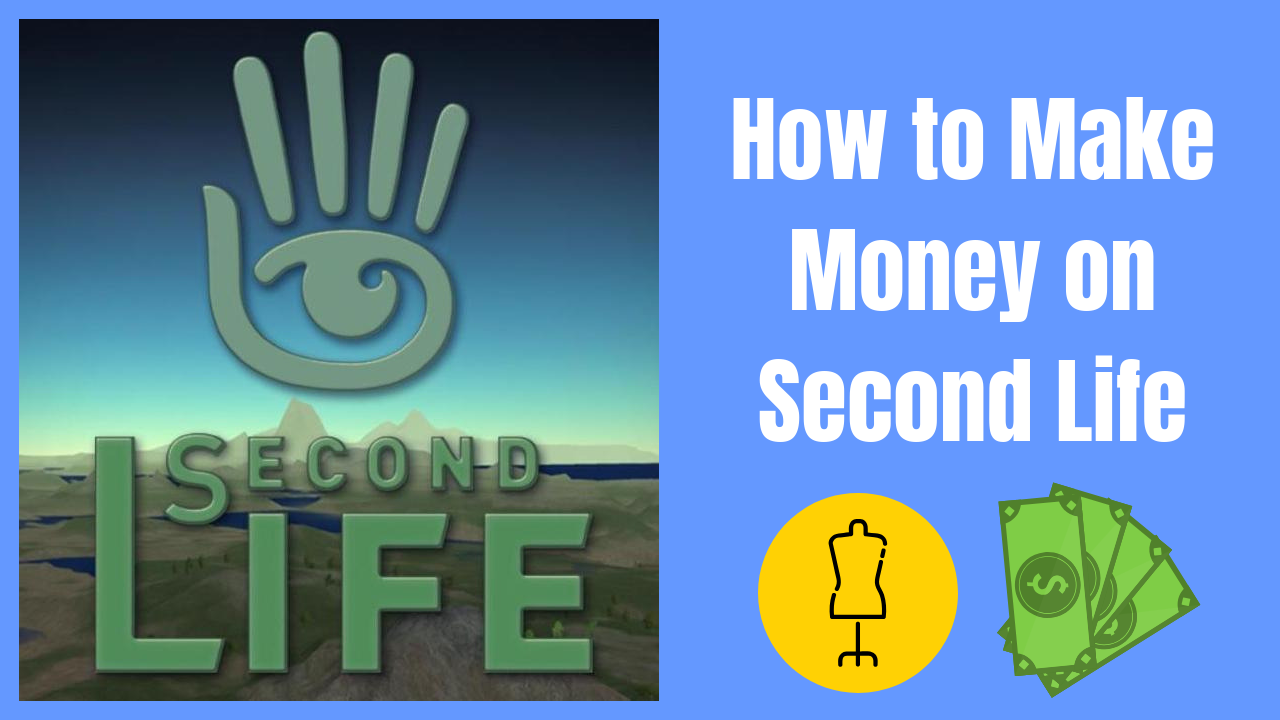How to make Money on Second Life
